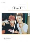 Close To U